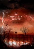 23 minutter i helvete
