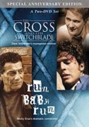 Cross & The Switchblade / Run Baby Run