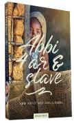 Abbi – 4 år og slave