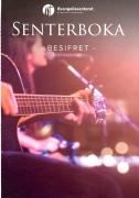 Senterboka besifret/Sangbok
