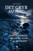 Det gryr av dag - Guds paktsfolk Israel og Guds menighet