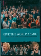 Give the world a smile Gaither