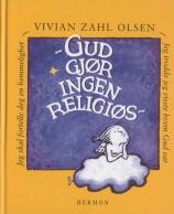 Gud gjør ingen religiøs