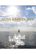 Guds gave til deg - Miniboken om livet