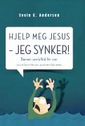 Hjelp meg Jesus, jeg synker!