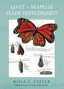 Livet - Skapelse eller tilfeldighet? E-bok