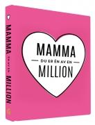 Mamma du er én av en million