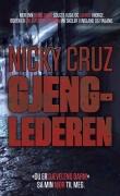Nicky Cruz Gjenglederen