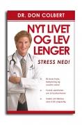 Nyt livet og lev lenger - stress ned!