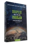 Skapelse og/eller evolusjon - hva sier Bibelen?