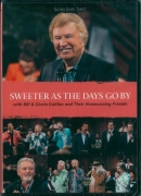 Sweeter as the days go by Gaither