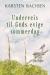 Underveis til Guds evige sommerdag E-bok
